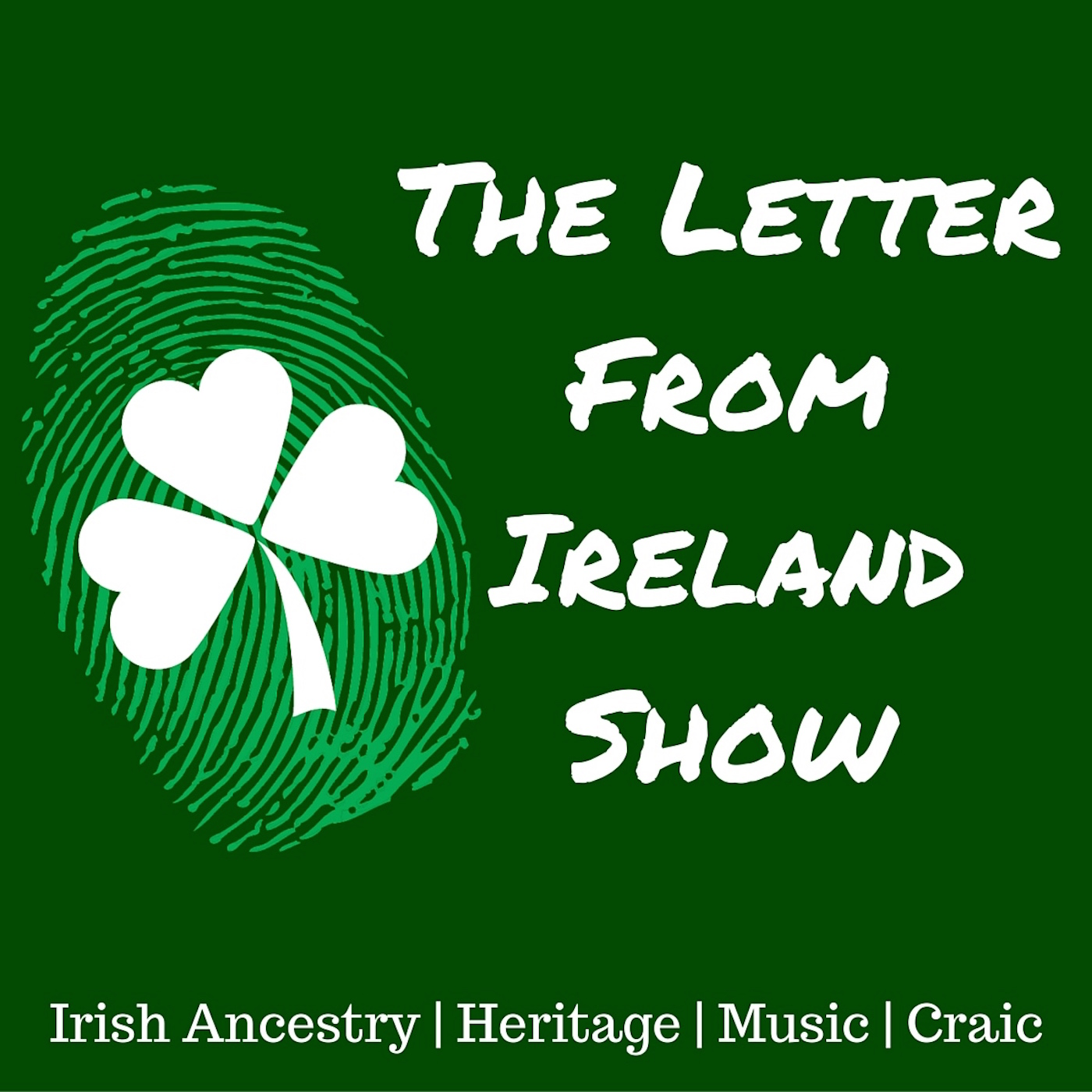 The Letter From Ireland Show